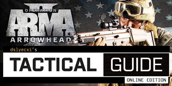 Dslyecxi's Arma 2 guide (Video game guide)